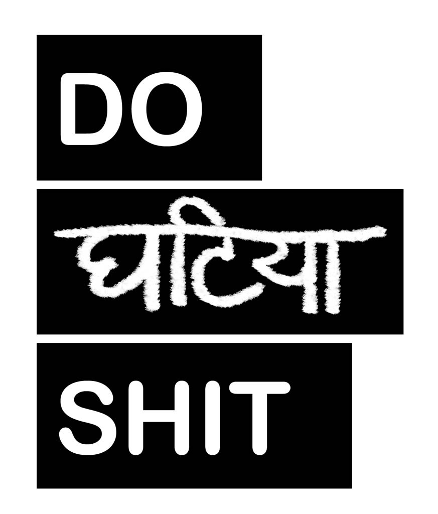 Do Ghatiya Shit